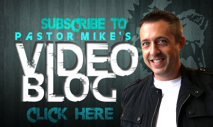 Pastor Mike''s Video Blog